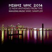 Miami Wmc 2014 by Various Artists