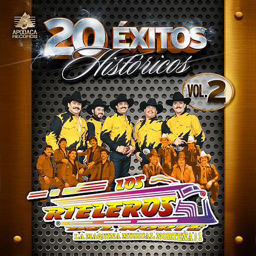 20 Exitos Historicos, Vol. 2 by Los Rieleros Del Norte