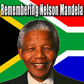 Remembering Nelson Mandela by Patriotic Fathers