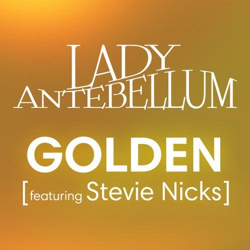 Golden by Lady Antebellum