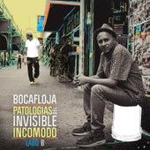 Lado B de Patologías del Invisible Incómodo (Ep) by Bocafloja