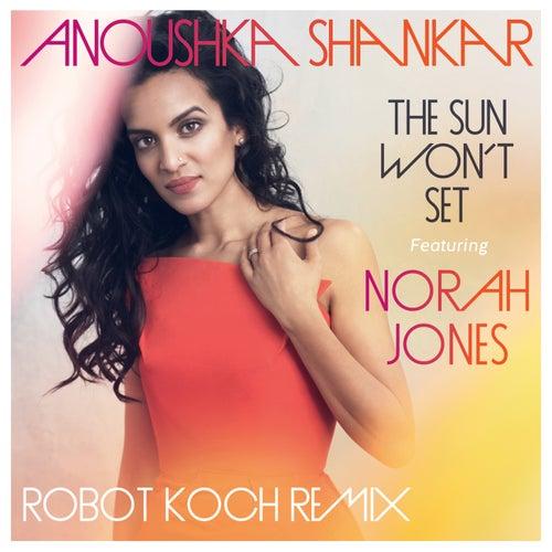 The Sun Won't Set von Anoushka Shankar