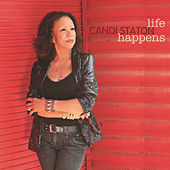 Life Happens by Candi Staton