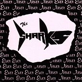Never, Never, Never, Never, Ever, Ever, Ever, Ever by The Sharks