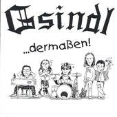 ...Dermaßen! by Gsindl