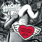Love Won Another - Dance Remixes by Hawke