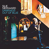 Darkness Out of Blue by Silje Nergaard