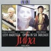 Madetoja: Juha, Op. 74 by Various Artists