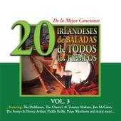 20 de la Mejor CancionesIrlandeses de Baladas de Todos los Tiempos, Vol. 3 by Various Artists
