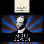 All the Greatest Masterpieces von Scott Joplin