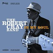 In My Soul by Robert Cray