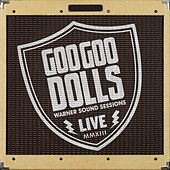 Warner Sound Sessions by Goo Goo Dolls