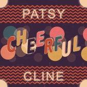 Cheerful von Patsy Cline