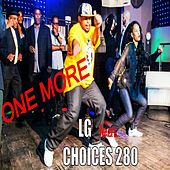 One More (feat. Choices280) by Lg