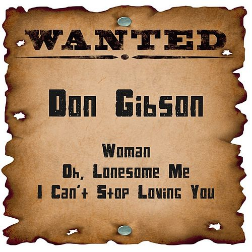 Wanted: Don Gibson by Don Gibson
