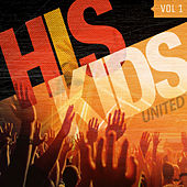 His Kidz Vol. 1 by His Kidz United