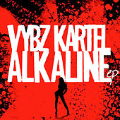 Vybz Kartel & Alkaline - EP by Various Artists