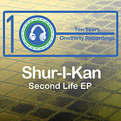 Second Life EP by Shur-I-Kan