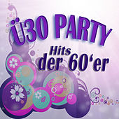 ü30 Party - Hits Der 60'er by Various Artists