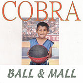 Ball & Mall von Cobra