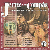 Jerez y Su Compás - Grandes Figuras del Flamenco Vol. 2 by Various Artists