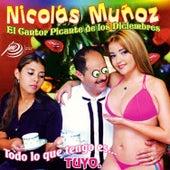 Todo Lo Que Tengo Es Tuyo by Nicolas Muñoz