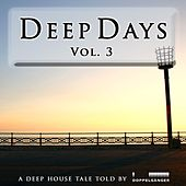 Deep Days, Vol. 3 (incl. exclusive continuous DJ-Mix) by Various Artists