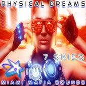 7 Skies by Physical Dreams