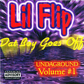 Dat Boy Goes Off von Lil' Flip