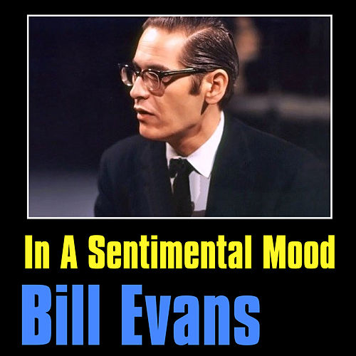 In a Sentimental Mood by Bill Evans