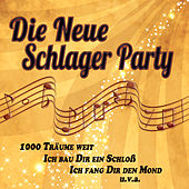 Die neue Schlagerparty by Various Artists