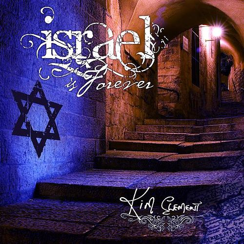 Israel Is Forever von Kim Clement