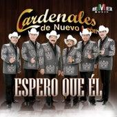 Espero Que Él - Single by Cardenales De Nuevo León