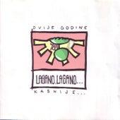 Lagano, lagano dvije godine kasnije by Various Artists