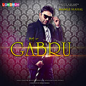 Choti da Gabru - Single by Mangi Mahal