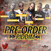 Pre-Order Riddim by Various Artists