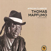 African Classics: Thomas Mapfumo by Thomas Mapfumo and The Blacks Unlimited