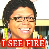 I See Fire by Tay Zonday