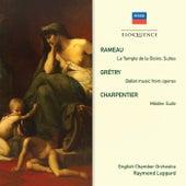 Rameau: Le Temple de la Gloire Suites; Grétry: Ballet Music From Operas; Charpentier: Medée Suite by Various Artists