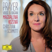 Prayer - Voice & Organ by Magdalena Kozená