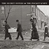 The Pocket Knife by Secret Sisters