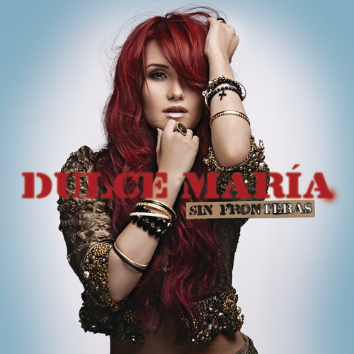 Sin Fronteras by Dulce Maria