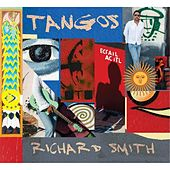 Tangos by Richard Smith