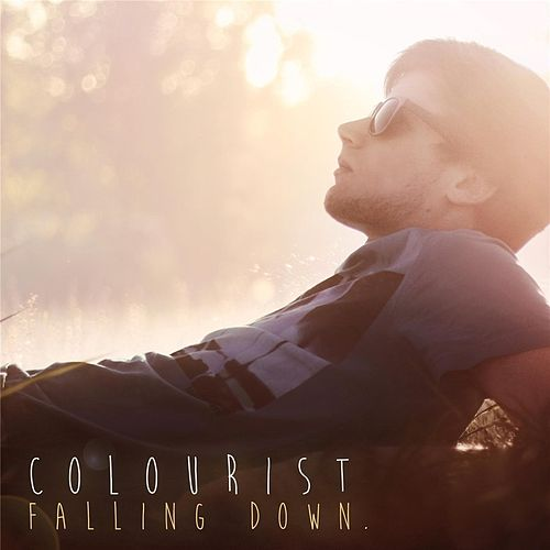 Falling Down by The Colourist