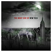 The Night Side of New York by Various Artists