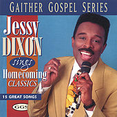 Sings Homecoming Classics by Jessy Dixon