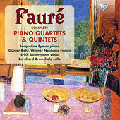 Fauré: Complete Piano Quartets & Quintets by Various Artists