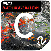 Save the Rave/Rock Nation by Avesta