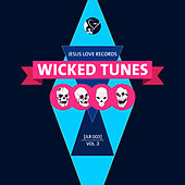 Wicked Tunes, Vol. 3 by Various Artists