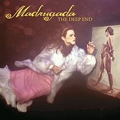 The Deep End by Madrugada